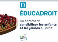 Educadroit : un portail pédagogique pour sensibiliser les jeunes au droit.