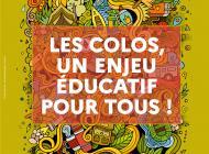 Les colos : toujours un enjeu éducatif !