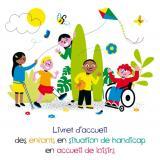 Handicap et accueil de loisirs : un livret pour guider les animateurs