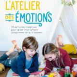 Et si vous montiez un atelier des émotions ?