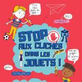 Jouets : un kit pédagogique contre les stéréotypes de genre