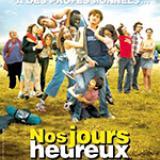 Film : Nos jours heureux, d'Éric Toledano et Olivier Nakache