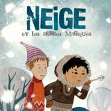 Cinéma : Neige et les arbres magiques